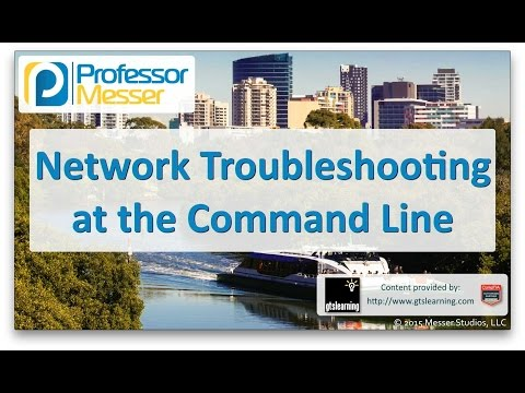 Network troubleshooting at the command line - comptia a 220-901 - 4.4