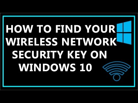 How to find your wireless network security key on windows 10 ?