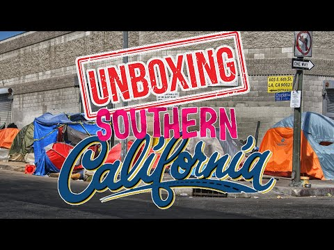 Unboxing southern california: what it's like living in southern california