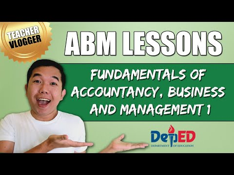 Abm strand lessons for grade 11 and grade 12   fundamentals of accountancy business and management 1