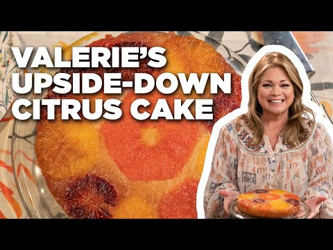 How to make upside-down citrus cake | valerie's home cooking | food network