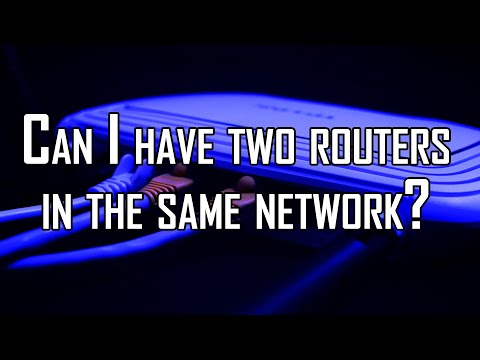Can i have two routers in the same network?