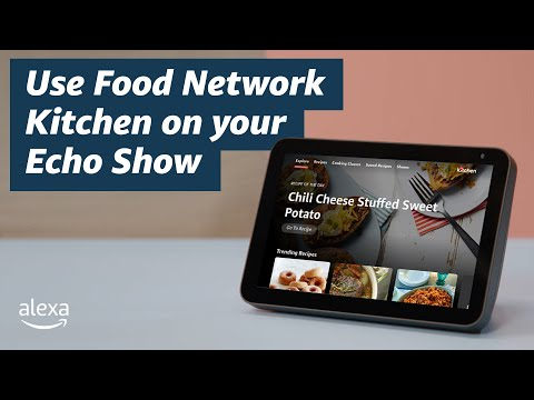 How to use food network kitchen on your echo show | amazon | alexa