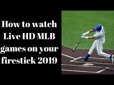 How to watch free live mlb games on the firestick (full tutorial 2019)