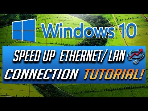 How to speed up your lan/ethernet connection in windows 10 - 2021 tutorial!