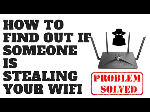 How to find out if someone is stealing your wifi