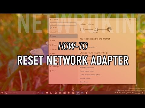 How to reset wi-fi or ethernet network adapter on windows 10 to fix any issue
