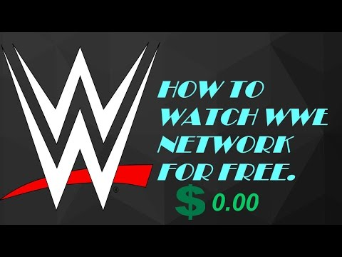 How to watch wwe network for free!