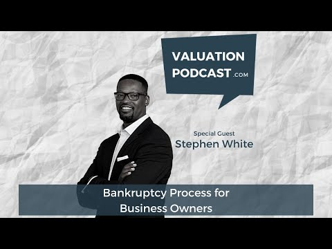 Chapter 11 bankruptcy process for business owners (valuation expert new jersey & st. louis)