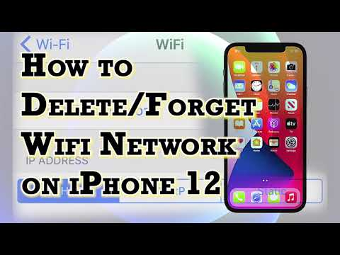 How to delete saved wi-fi network on apple iphone 12   forget network