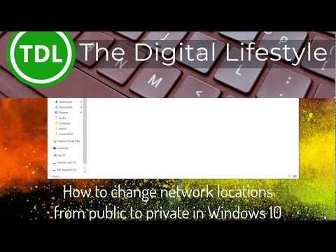 How to change your network location from public to private in windows 10