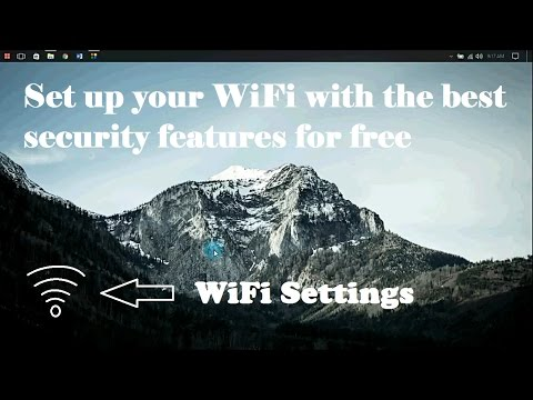 How to set up secured wifi network   wifi security features