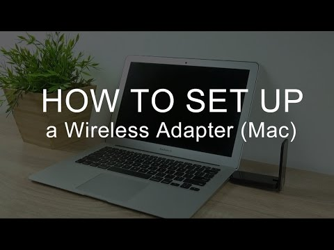 How to install and set up a wireless adapter (mac)