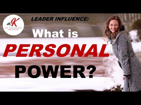 Leader influence: what is personal power? (expert and referent)