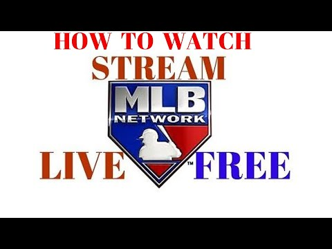 How to watch stream live free mlb tv network streaming mlb.tv