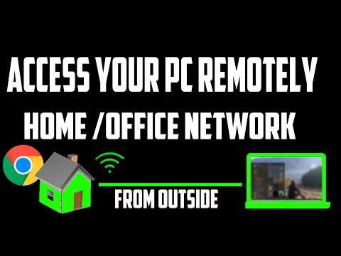 How to access your pc remotely from outside your home or office network