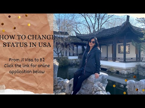 How to apply   change visa status in the usa j1 to b2 - application process