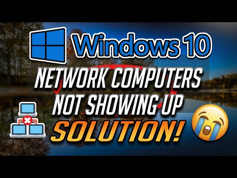 Network computers are not showing up in windows 10 [2021]