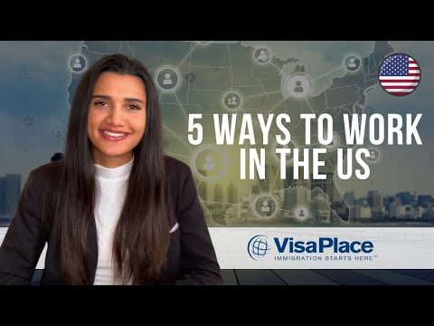 5 ways to legally work in the us