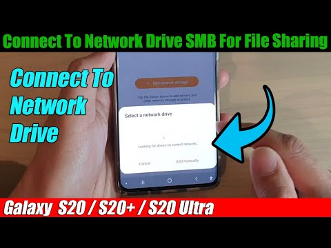 Galaxy s20/s20 : how to connect to network drive (smb) for file sharing