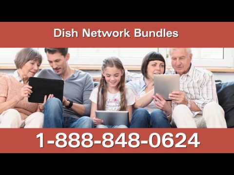 Dish network bundles - call 1-888-848-0624 for dish network and internet