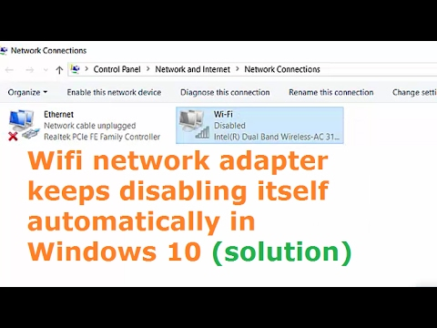 Fix wi-fi network adapter disabled itself automatically in windows 10 (disconnecting frequently) hp