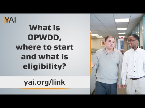 What is opwdd, where to start and what is eligibility?