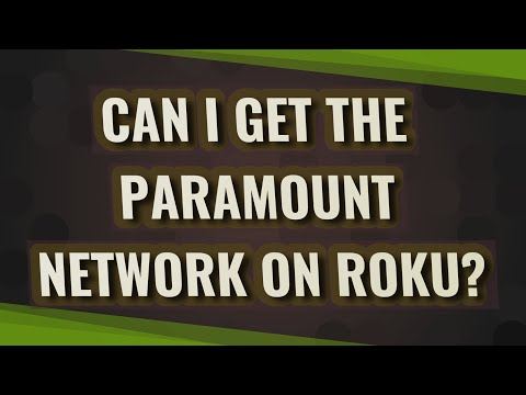 Can i get the paramount network on roku?