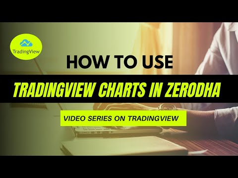 How to use tradingview charts in zerodha?