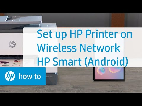 Setup an hp printer with optional hp on a wireless network using hp smart (android)   hp smart   hp