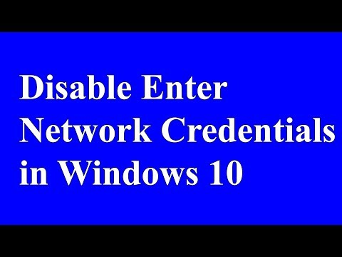 Disable enter network credentials in windows 10