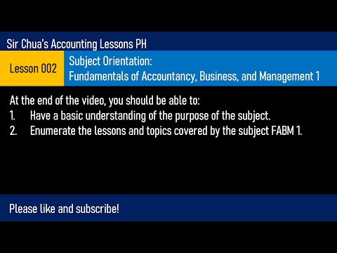 Lesson 002 - subject orientation: fundamentals of accountancy, business, and management 1