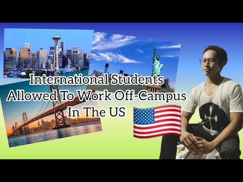 International students allowed to work off-campus in the us