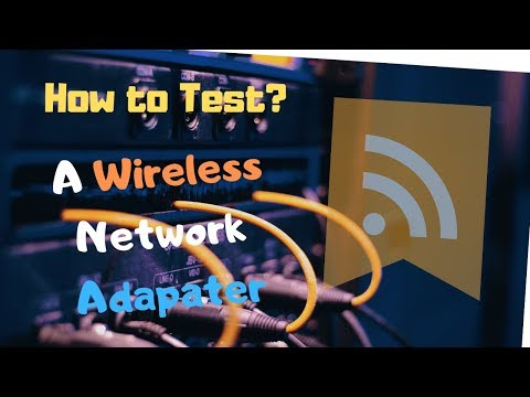 How to test wireless network adapter card