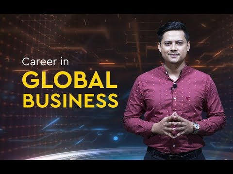 All about career in global business