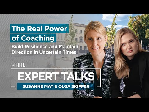 Hhl expert talk: the real power of coaching-build resilience & maintain direction in uncertain times